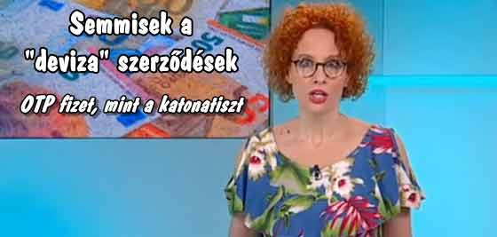 """OTP FIZET, MINT A KATONATISZT! SEMMISEK A """"DEVIZA"""" SZERZŐDÉSEK!"""
