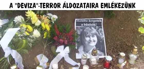 """A """"DEVIZA"""" TERROR ÁLDOZATAIRA EMLÉKEZÜNK."""