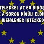DEVIZAHITELEKKEL AZ EU BÍRÓSÁGÁHOZ-KÉRJÜK A SORON KÍVÜLI ELBÍRÁLÁST ÉS AZ IDEIGLENES INTÉZKEDÉST!
