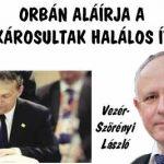 ORBÁN ALÁÍRJA A DEVIZAKÁROSULTAK HALÁLOS ÍTÉLETÉT.