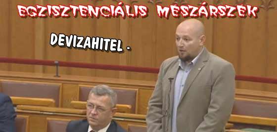 DEVIZAHITEL-EGZISZTENCIÁLIS MÉSZÁRSZÉK.