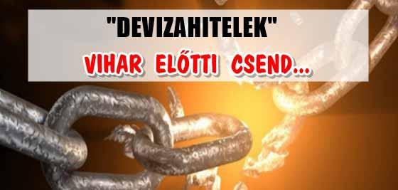 DEVIZAHITELEK-VIHAR ELŐTTI CSEND.