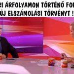 FELVÉTELKORI ÁRFOLYAMON TÖRTÉNŐ FORINTOSÍTÁST, ÚJ ELSZÁMOLÁSI TÖRVÉNYT!