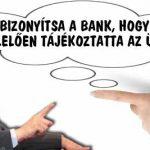 ÁRFOLYAMKOCKÁZAT - BIZONYÍTSA A BANK, HOGY MEGFELELŐEN TÁJÉKOZTATTA AZ ÜGYFELÉT!