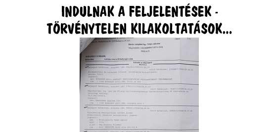 INDULNAK A FELJELENTÉSEK-TÖRVÉNYTELEN KILAKOLTATÁSOK.