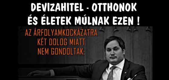 DEVIZAHITEL-OTTHONOK ÉS ÉLETEK MÚLNAK EZEN!