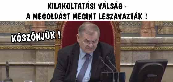 KÖSZÖNJÜK! KILAKOLTATÁSI VÁLSÁG - A MEGOLDÁST MEGINT LESZAVAZTÁK!