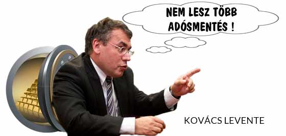 KOVÁCS LEVENTE: NEM LESZ TÖBB ADÓSMENTÉS!
