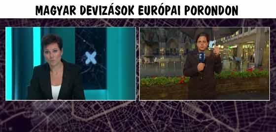 MAGYAR DEVIZÁSOK EURÓPAI PORONDON.