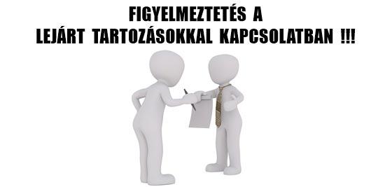FIGYELMEZTETÉS A LEJÁRT TARTOZÁSOKKAL KAPCSOLATBAN.