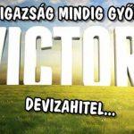 DEVIZAHITEL - AZ IGAZSÁG MINDIG GYŐZ!