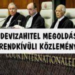 DEVIZAHITEL MEGOLDÁS-RENDKÍVÜLI KÖZLEMÉNY!