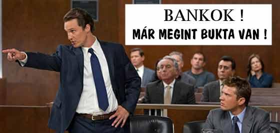 BANKOK, MÁR MEGINT BUKTA VAN!