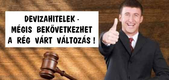 DEVIZAHITELEK-MÉGIS BEKÖVETKEZHET A RÉG VÁRT VÁLTOZÁS!