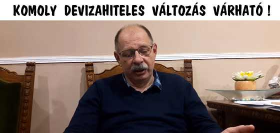 KOMOLY DEVIZAHITELES VÁLTOZÁS VÁRHATÓ!