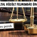 PERNYERTESSÉG DEVIZÁS ÜGYBEN - A BANK ÁLTAL KÖZÖLT FELMONDÁS ÉRVÉNYTELEN.