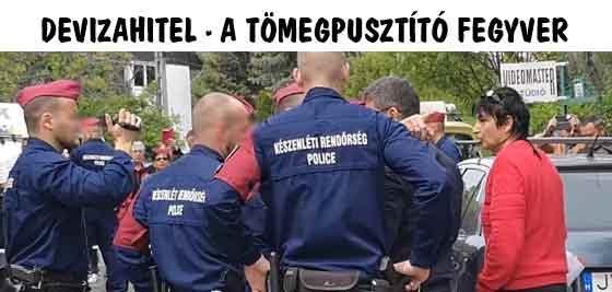 DEVIZAHITEL-A TÖMEGPUSZTÍTÓ FEGYVER.