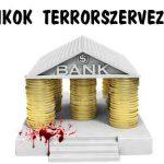 A BANKOK TERRORSZERVEZETEK?