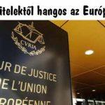 A devizahitelektől hangos az Európai Bíróság