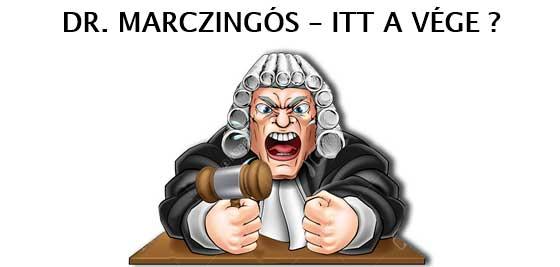 DR. MARCZINGÓS – ITT A VÉGE?