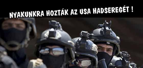 NYAKUNKRA HOZTÁK AZ USA HADSEREGÉT!
