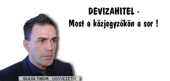DEVIZAHITEL-Most a közjegyzőkön a sor!