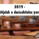 2019 - pozitív előjelek a devizahiteles pereknél.