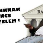 A BANKNAK NINCS KEGYELEM!