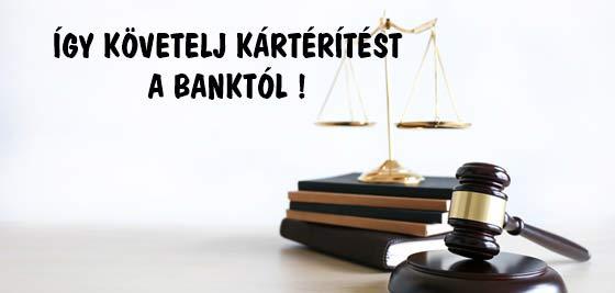 ÍGY KÖVETELJ KÁRTÉRÍTÉST A BANKTÓL!