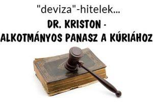 DR. KRISTON - ALKOTMÁNYOS PANASZ A KÚRIÁHOZ