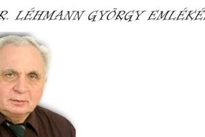 DR. LÉHMANN GYÖRGY EMLÉKÉRE