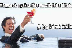 A bankárok örülnek! Gigantikus mennyiségű hitelt vett fel megint a lakosság