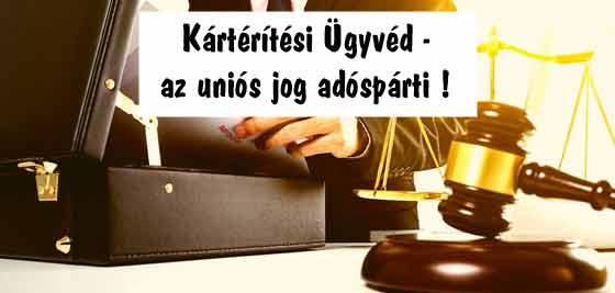 Kártérítési Ügyvéd-az uniós jog adóspárti!