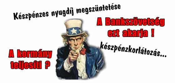 Készpénzes nyugdíj megszüntetése Magyarországon, készpénzkorlátozás...ez kiverné a biztosítékot? Vagy már ez sem?