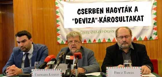 """A CÖF IS CSERBEN HAGYTA A """"DEVIZA""""-KÁROSULTAKAT"""