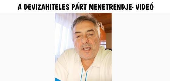 A DEVIZAHITELES PÁRT MENETRENDJE-VIDEÓ