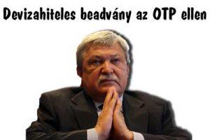 Devizahiteles beadvány az OTP ellen.