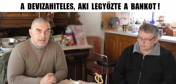 A DEVIZAHITELES, AKI LEGYŐZTE A BANKOT!