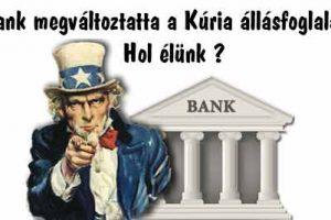 A bank megváltoztatta a Kúria állásfoglalását? Hol élünk?