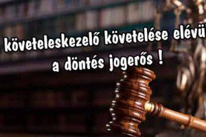 A követeleskezelő követelése elévült-a döntés jogerős!