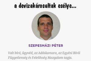 Dr. Szepesházi: a devizakárosultak esélye