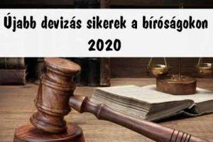 Újabb devizás sikerek a bíróságokon