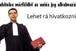 Dr. Kriston: devizahiteles mérföldkő az uniós jog alkalmazásában-lehet rá hivatkozni!!!