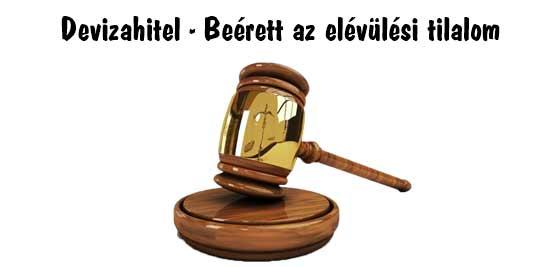 Devizahitel, dr. Szabó V. László ügyvéd, Nemzeti Civil Kontroll, Devizahitel - Beérett az elévülési tilalom