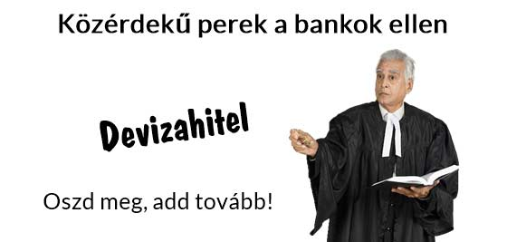 Dr. Szabó V. László ügyvéd, devizahitel, Nemzeti Civil Kontroll, Devizahitel-Közérdekű perek a bankok ellen